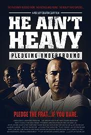 He Ain't Heavy: Pledging Underground Poster