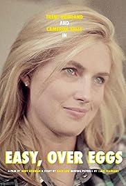 Easy, Over Eggs Poster