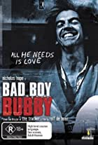 Bad Boy Bubby: Being Bubby
