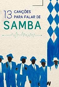 13 Canções para Falar de Samba (2019)