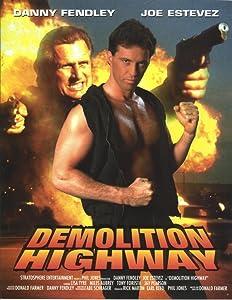 Demolition Highway Donald Farmer