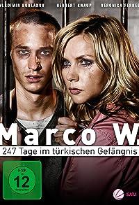 Primary photo for Marco W. - 247 Tage im türkischen Gefängnis
