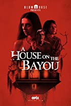 A House on the Bayou (2021) Poster