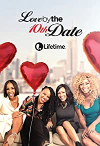 Primary photo for Love by the 10th Date