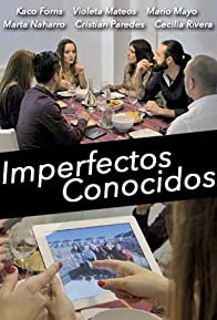 Primary photo for Imperfectos conocidos