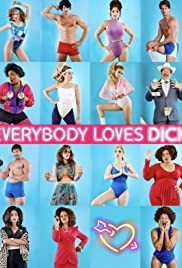 Everybody Loves Dick Poster