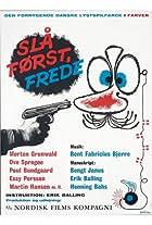 Slå først Frede!