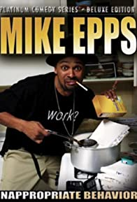 Primary photo for Mike Epps: Inappropriate Behavior