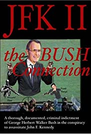 JFK II: The Bush Connection Poster