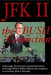 Primary photo for JFK II: The Bush Connection