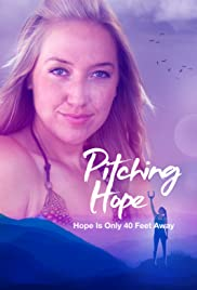 Pitching Hope Poster