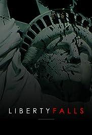 Liberty Falls Poster