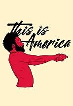 Childish Gambino: This Is America