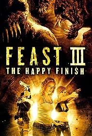 Feast III: The Happy Finish (2009)