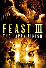 Primary photo for Feast III: The Happy Finish