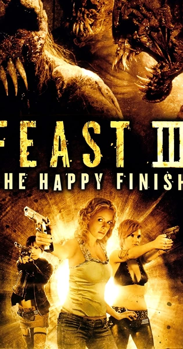 Subtitle of Feast III: The Happy Finish