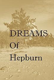 Dreams of Hepburn Poster