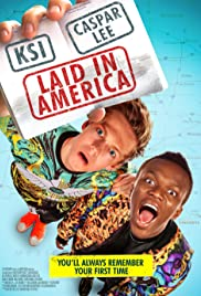 Laid in America (2016) Poster - Movie Forum, Cast, Reviews