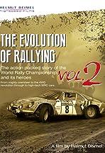 The Evolution of Rallying Vol. 2