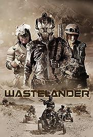 Nonton Wastelander (2018)
