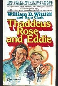 Primary photo for Thaddeus Rose and Eddie