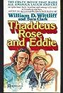 Thaddeus Rose and Eddie