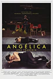 Angelica. A tragedy Poster