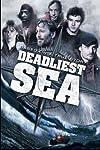 Deadliest Sea (2009)