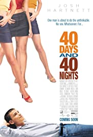 40 Days and 40 Nights (2002) 720p