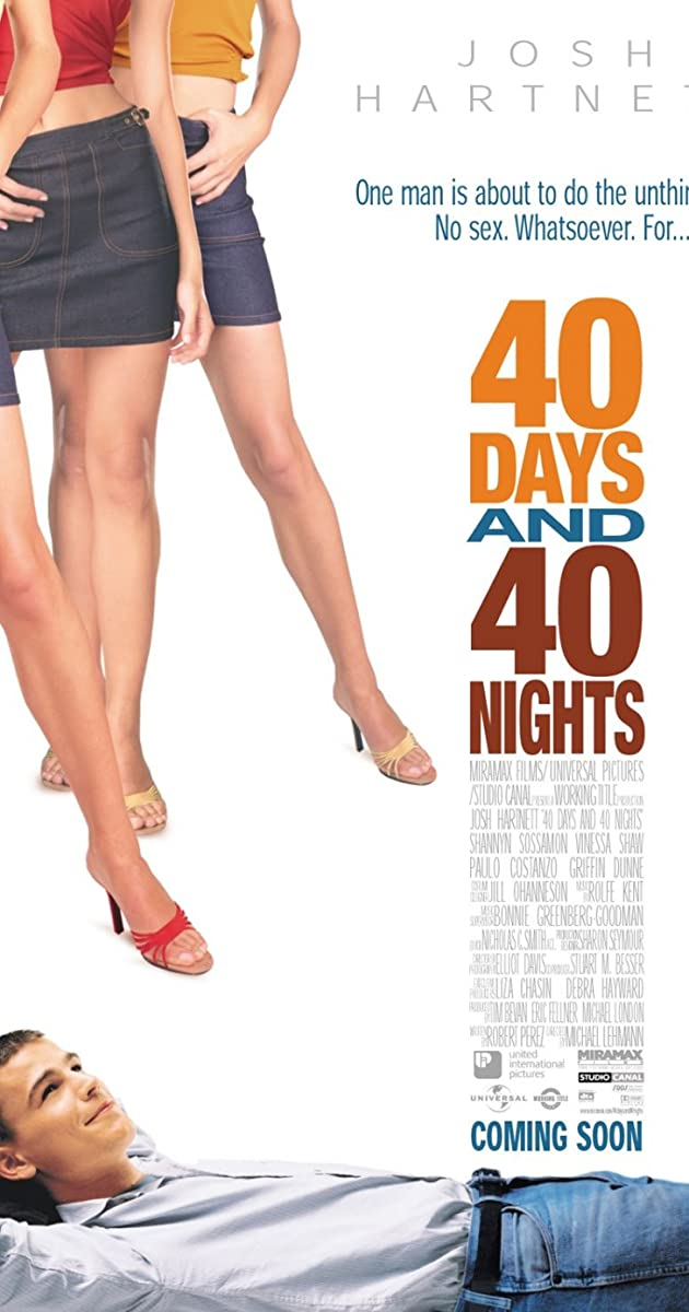Subtitle of 40 Days and 40 Nights