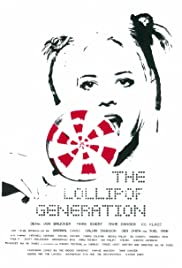The Lollipop Generation Poster