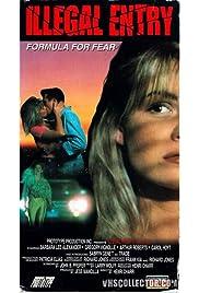 Illegal Entry: Formula for Fear () film en francais gratuit