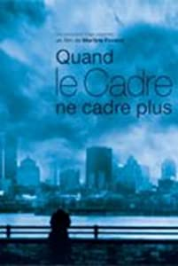 Watch film movies Quand le cadre ne cadre plus [1080p]