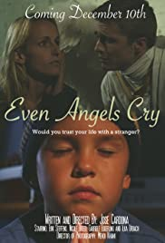 Even Angels Cry Poster