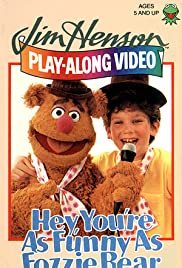Hey, You're as Funny as Fozzie Bear Poster