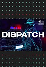 Dispatch VR Experience