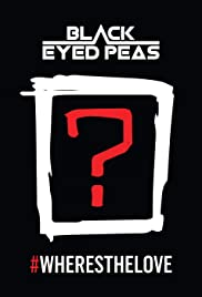 The Black Eyed Peas: #WHERESTHELOVE (Feat. The World) Poster