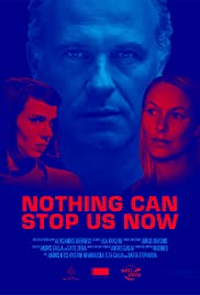 Nothing Can Stop Us Now Poster