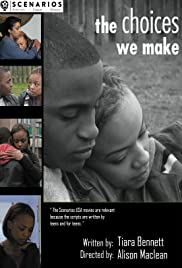 The Choices We Make Poster