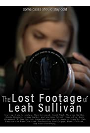 The Lost Footage of Leah Sullivan