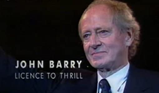 John Barry: Licence to Thrill