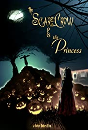 The Scarecrow & the Princess Poster