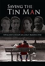 Saving the Tin Man