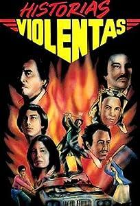 Watch full movies sites Historias violentas [mpg]