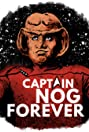 The 7th Rule: Captain Nog Forever