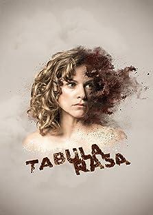 Tabula Rasa (2017– )
