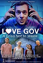 Love Gov 2: A Crisis Not to Waste