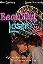 Beautiful Loser (2008) Poster