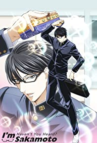 Primary photo for Haven't You Heard? I'm Sakamoto