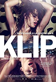Klip (2012) Poster - Movie Forum, Cast, Reviews